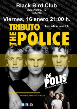 De Polis es una banda procedente de Murcia creada para rendir tributo a The Police.