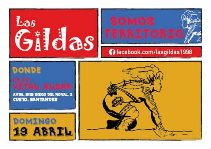 En esta nueva cita Las Gildas llaman a recuperar el control sobre el territorio.
