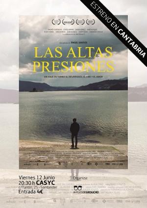 Cartel de estreno del largometraje 'Las altas presiones'.