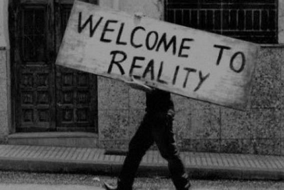 Bienvenidos a la realidad