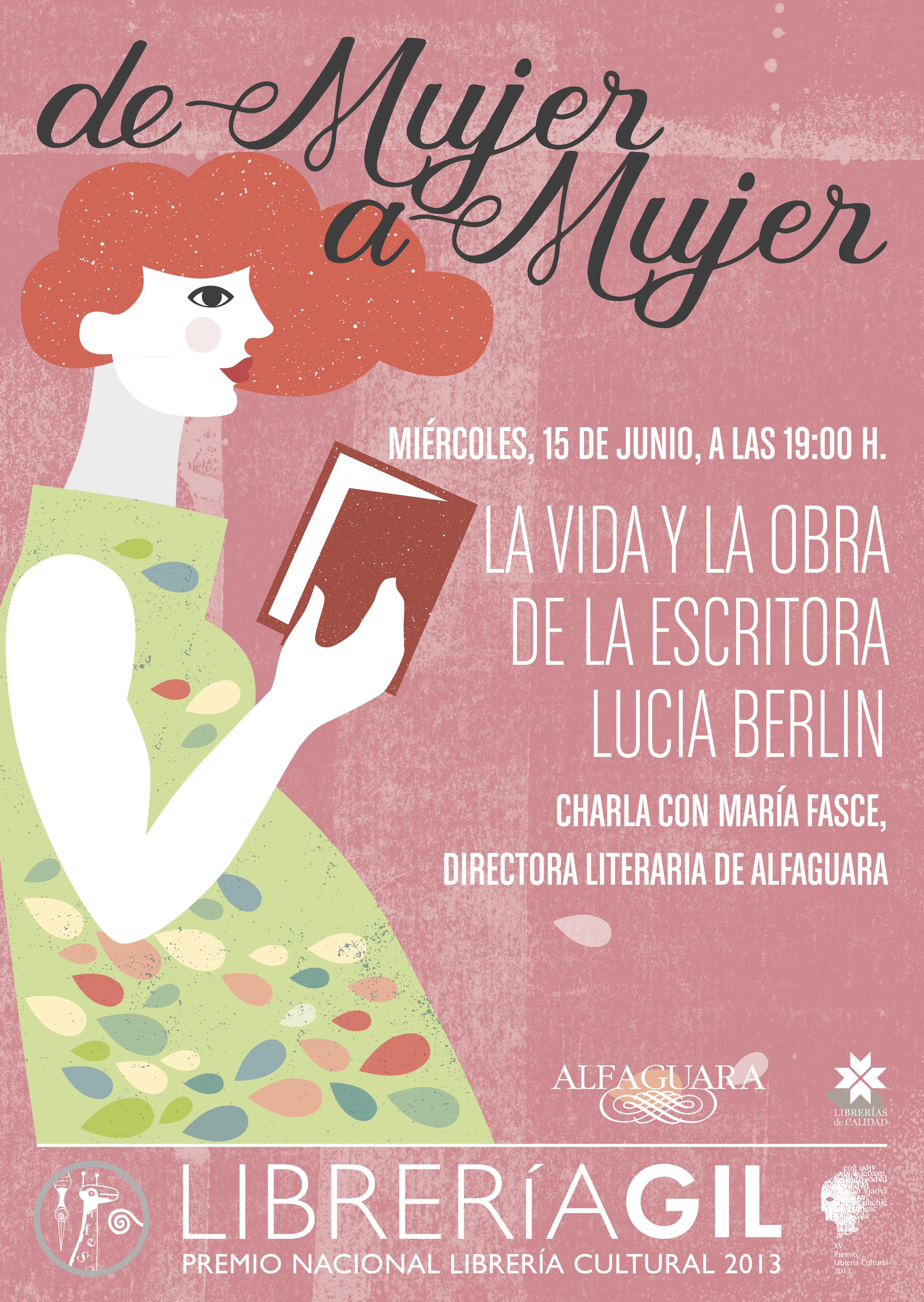 Las jornadas 'De mujer a mujer' de Librería Gil descubren la obra de Lucía Berlín.