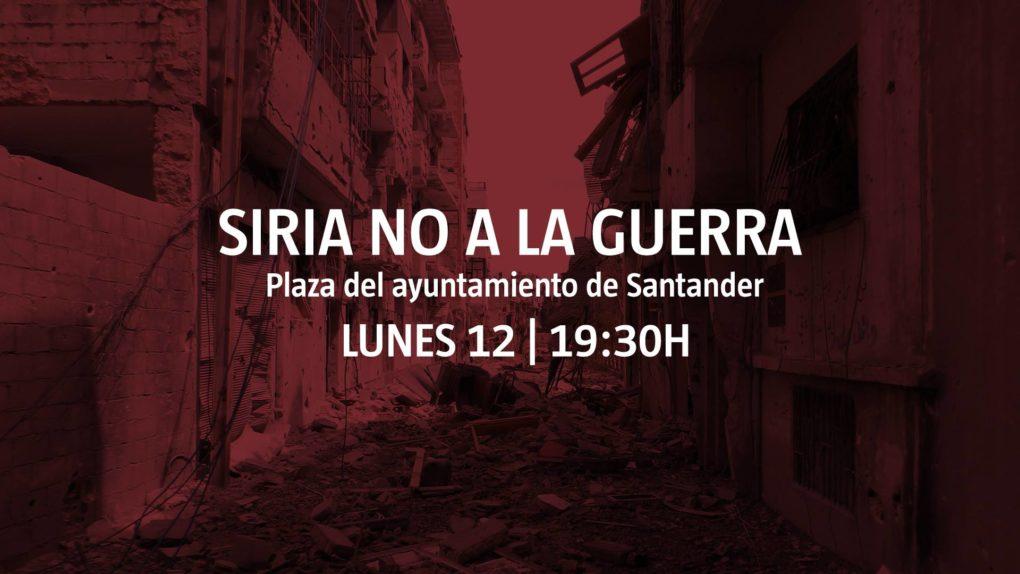 Este lunes hay convocada concentración en Santander contra la guerra de Siria.