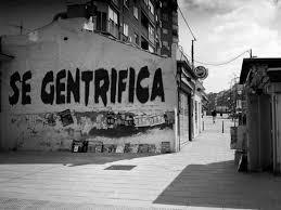 La amenaza de la gentrificación